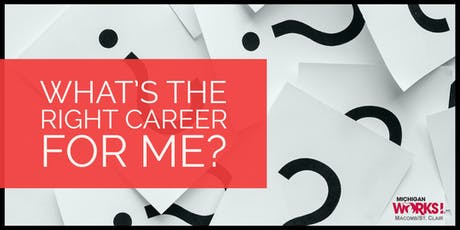 What's the Right Career for Me? tickets