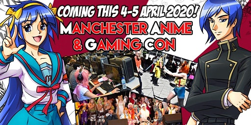 Manchester Anime & Gaming Con