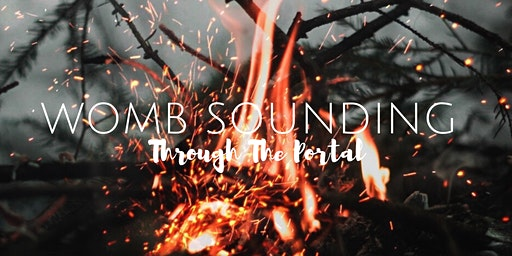 Womb Sounding: Through The Portal