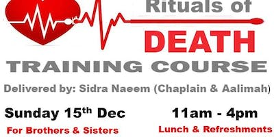 Rituals of Death Training Course. Covers Organ Donation. washing, barsakh