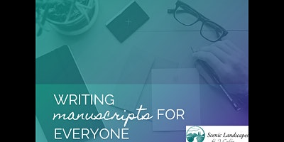 Writing Manuscripts for Everyone