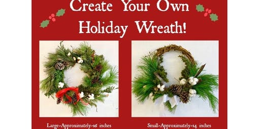 HOLIDAY WREATH WORKSHOP! -12/8 3PM (2019-12-08 starts at 3:00 PM)