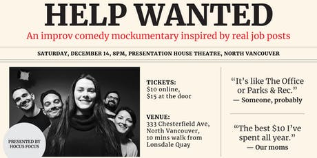 Help Wanted - an improv comedy mockumentary inspired by real job posts tickets