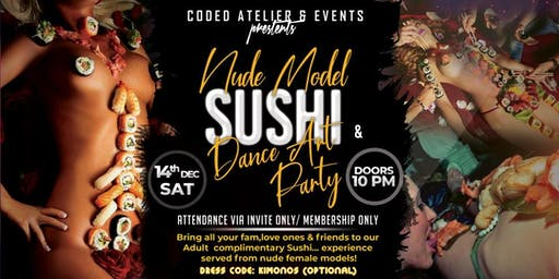 Coded Atelier Nude Sushi & Dance Art Party.