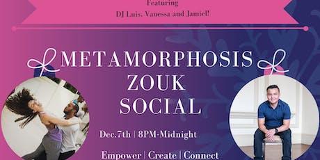 Metamorphosis Zouk Social tickets