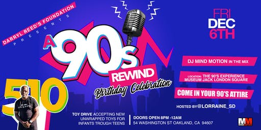 Darryl Reed's 90's Rewind Birthday Celebration