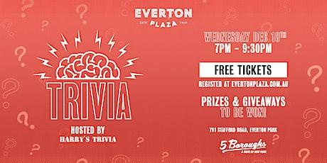 Trivia at Everton Plaza tickets