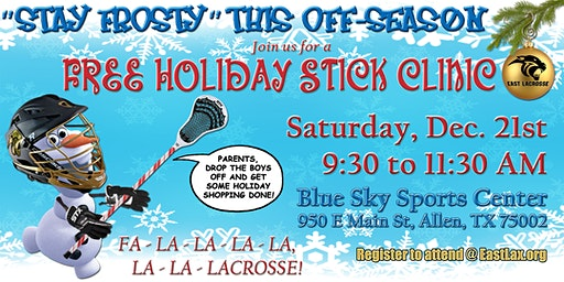 East Lacrosse Holiday Stick Clinic