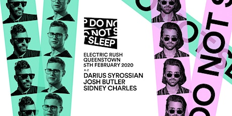Electric Rush pres. Do Not Sleep Ibiza (Waitangi Eve) tickets