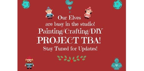 Create With Us! Project TBA!  (2019-12-14 starts at 1:00 PM) tickets