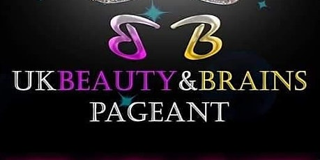 UK Beauty and Brains Pageant - TELEVISED FINAL  tickets