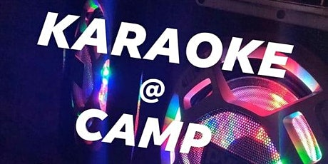 KARAOKE @ CAMP TONIGHT tickets
