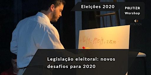 NOVOS DESAFIOS PARA AS ELEIÇÕES 2020