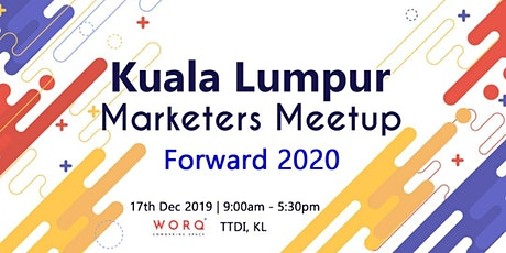 KL Marketers Meetup - Year End Finale tickets