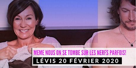 Lévis 20 février 2020 LE COUPLE Josée Boudreault billets