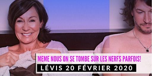 Lévis 20 février 2020 LE COUPLE Josée Boudreault