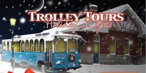 Holiday Lights Tour - Main Street Trolley