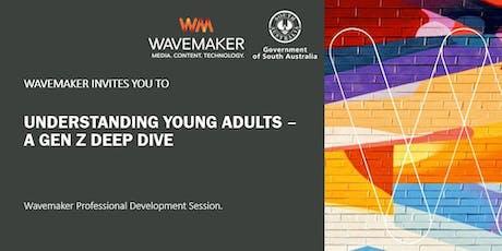 Understanding Young Adults - a Gen Z deep dive tickets