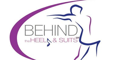 Behind the Heels & Suits 4th Annual Fitness & Personal Expansion Conference