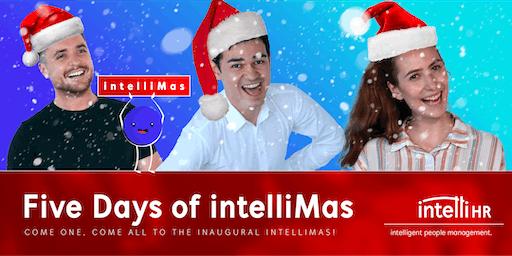 Five Days of intelliMas