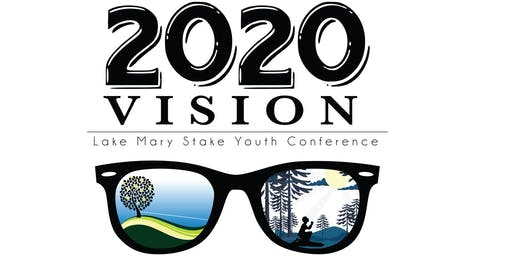 Lake Mary Stake Youth Conference 2020
