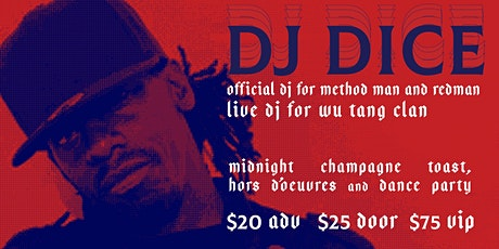 DJ Dice New Years Eve Party tickets
