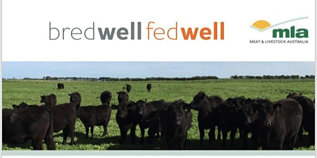 MLA Bred Well, Fed Well Workshop tickets