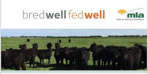 MLA Bred Well, Fed Well Workshop