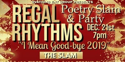 Regal Rhythms Poetry Slam & Spoken Word