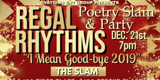 Regal Rhythms Poetry Slam & Spoken Word