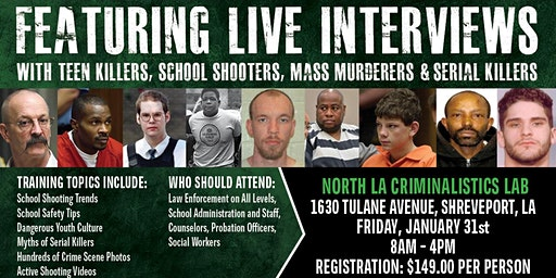Profiling Teen Killers, School Shooters, Mass Murderers and Serial Killers by Phil Chalmers-Shreveport, Louisiana - January 31, 2020
