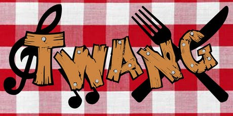 TWANG - Fried chicken and country! tickets