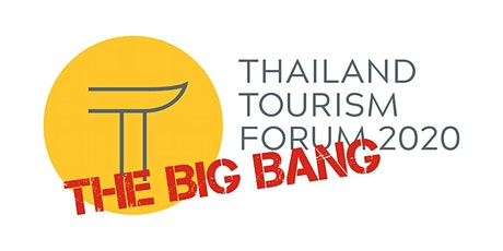 Thailand Tourism Forum (TTF) - The Ninth Annual Edition tickets