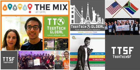 TeenTechSF Meet-Up with South Africa Student Entrepreneurs @TheMixatSFPL tickets