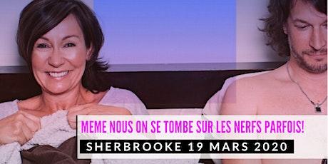 Sherbrooke 19 mars 2020 LE COUPLE Josée Boudreault tickets