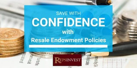 Save with Confidence with Resale Endowment Policies (REPs®) tickets