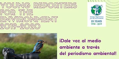 Programa educativo ´´ Young Reporters for the Environment´  en Mayagüez entradas