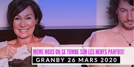 Granby 26 mars 2020 LE COUPLE Josée Boudreault billets