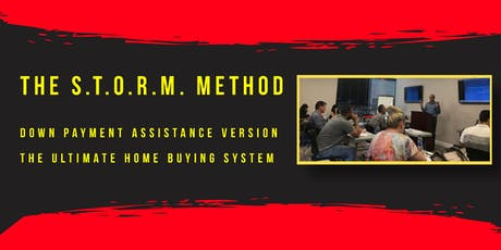 The S.T.O.R.M. Method - DOWN PAYMENT ASSISTANCE VERSION tickets