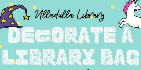Decorate a Library Bag - Ulladulla Library tickets