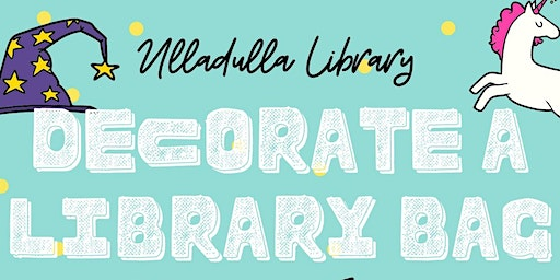 Decorate a Library Bag - Ulladulla Library
