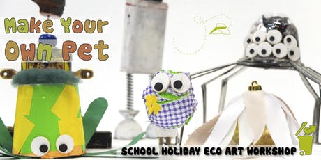 Make Your Own Pet: Children's Eco-Art Workshop tickets