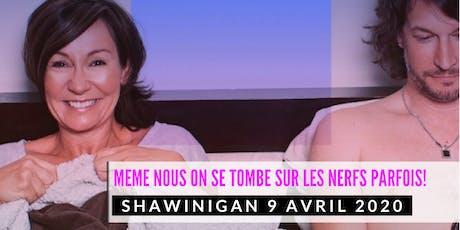Shawinigan 9 avril 2020 LE COUPLE Josée Boudreault billets