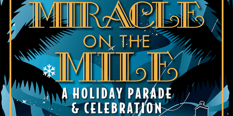 Junior Orange Bowl Parade hosts Miracle on the Mile:  VIP Party tickets