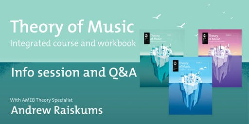 AMEB Theory of Music integrated course and workbook - Info session and Q&A