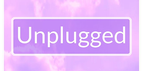 Unplugged. Disconnect 2 Re-Connect tickets