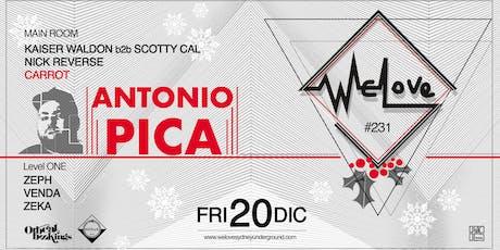 WeLove #231 // Antonio Pica tickets