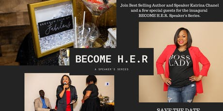 The BECOME H.E.R. Speaker's Series tickets