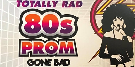 Totally Rad'80's Prom Gone Bad Murder Mystery tickets
