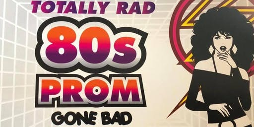 Totally Rad'80's Prom Gone Bad Murder Mystery
